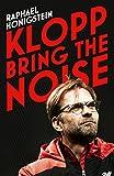 Klopp: Bring the Noise: Raphael Honigstein