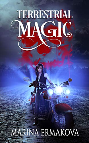 Terrestrial Magic: A Post-Apocalyptic Urban Fantasy Novel (Jordan Sanders Book 1) (English Edition)