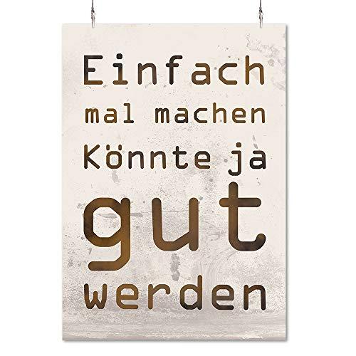 HAPPY FREAKS Poster 'Einfach mal Machen' DIN A2 - Motivations-Wandbild - Plakat ohne Rahmen - Bilder und Dekoration