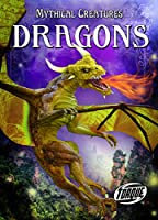 Dragons (Mythical Creatures)