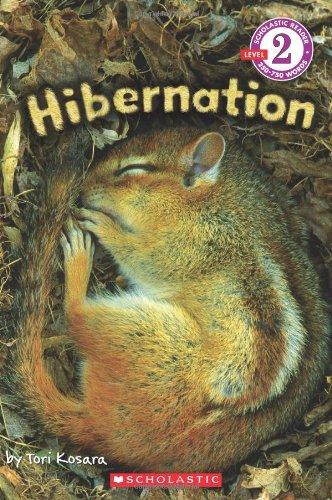 Scholastic Reader Level 2: Hibernation