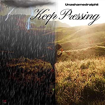 Keep Pressing (feat. Salathia Gaston)