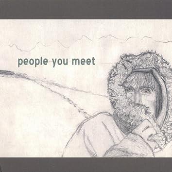 People You Meet