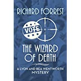 The Wizard of Death (The Lyon and Bea Wentworth Mysteries Book 2) (English Edition)