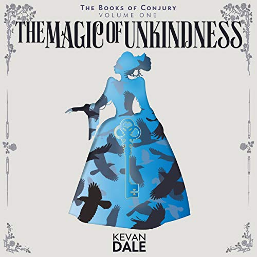 The Magic of Unkindness cover art
