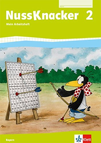 Nussknacker 2. Ausgabe Bayern: Arbeitsheft Klasse 2 (Nussknacker. Ausgabe für Bayern ab 2014)