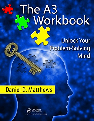 The A3 Workbook: Unlock Your Problem-Solving Mind (English Edition)