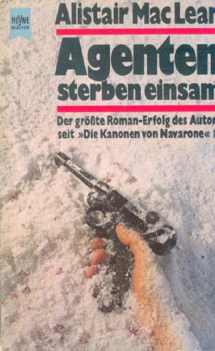 Agenten sterben einsam: Roman