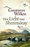Das Licht von Shenmóray: Roman