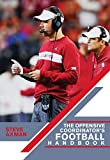 The Offensive Coordinators Football Handbook