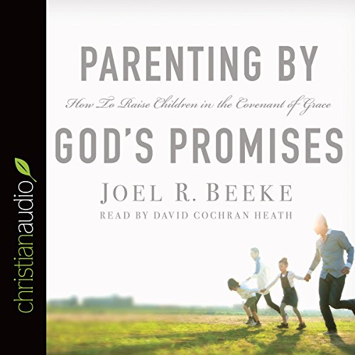 Parenting by God's Promises cover art
