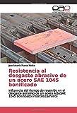 Resistencia al desgaste abrasivo de un acero SAE 1045 bonificado: Influencia del tiempo de revenido en el desgaste abrasivo de un acero AISI/SAE 1045 bonificado intercríticamente
