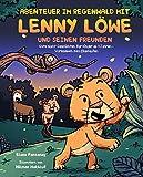 Abenteuer im Regenwald mit Lenny Löwe und seinen Freunden: Gute Nacht Geschichten für Kinder ab 3 Jahren - Vorlesebuch zum Einschlafen