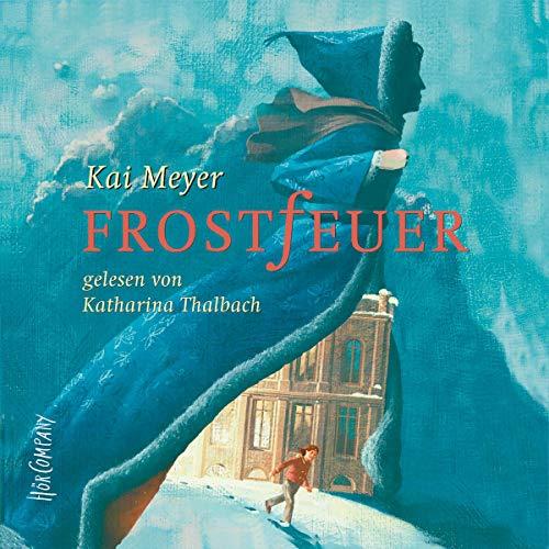 Kai Meyer Eisenstern Frostfeuer Nr 2