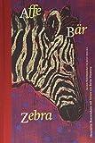 Henriette Boerendans, Bette Westera: Affe Bär Zebra