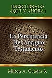 La Persistencia del Antiguo Testamento