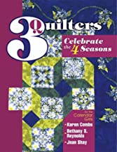 3 Quilters Celebrate the 4 Seasons