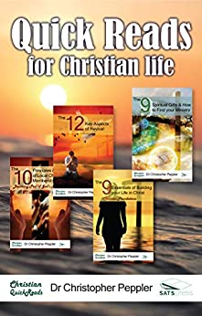 Quick Reads for Christian Life by [Dr Christopher Peppler]
