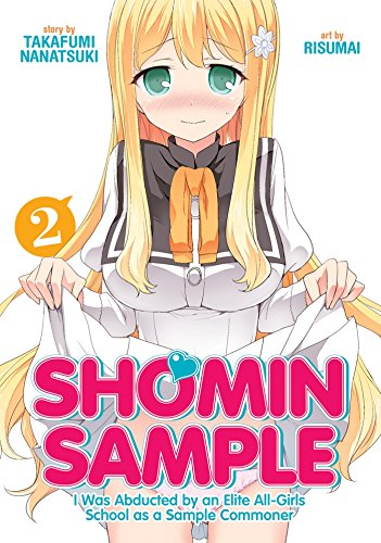 Shomin Sample I Was Abducted by an Elite All-Girls School As a Sample Commoner 2