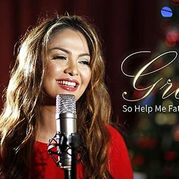 So Help Me Father Christmas