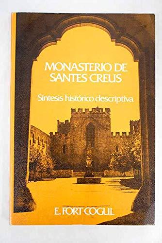 El monasterio de Santes Creus: síntesis histórico-descriptiva