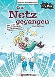 Buch+: Ins Netz gegangen – Schülerbuch: Texte zum Thema Social Media, Freundschaft und mehr (Buch+: Lesetexte für leseungeübte Schülerinnen und Schüler ab Klasse 5)