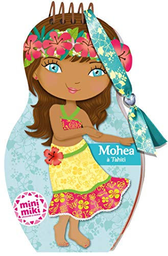 Minimiki - carnet créatif - Mohea à Tahiti (P.BAC MINI.CARN)