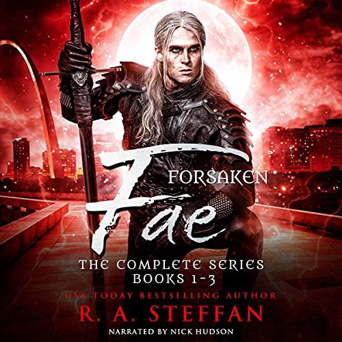 Forsaken Fae: The Complete Series, Books 1-3: Last Vampire World, Book 3