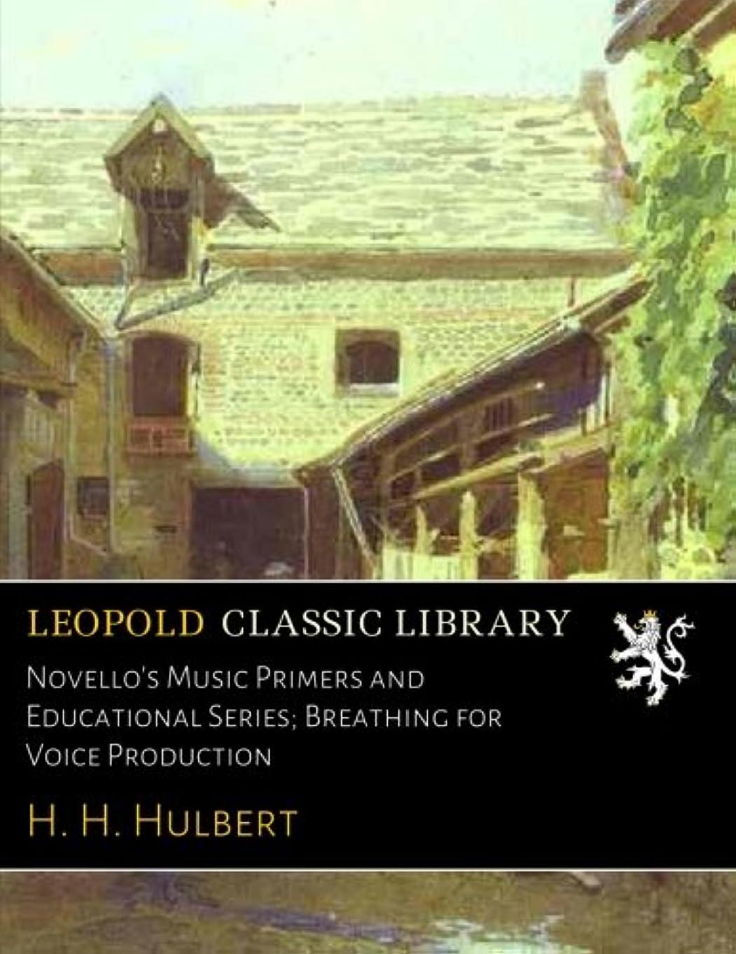 強度懲戒筋肉のNovello's Music Primers and Educational Series; Breathing for Voice Production