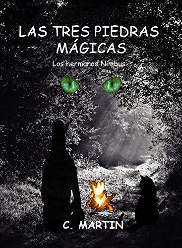 Portada del libro Las tres piedras mágicas de C. Martin