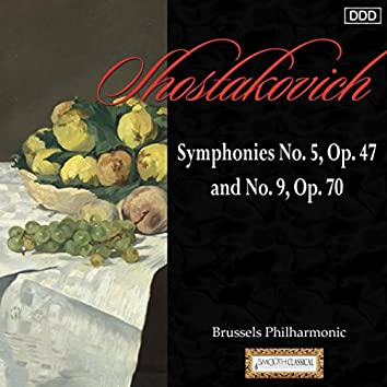 Shostakovich: Symphonies No. 5, Op. 47 and No. 9, Op. 70