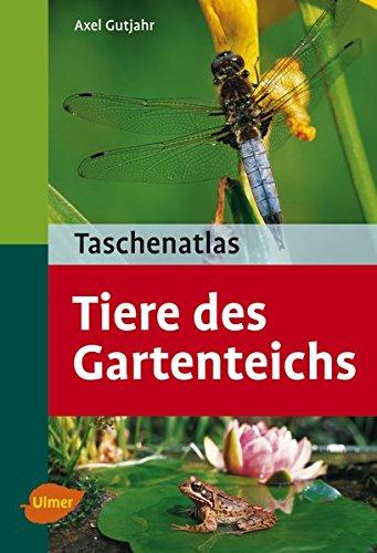 Taschenatlas Tiere des Gartenteichs (Taschenatlanten)