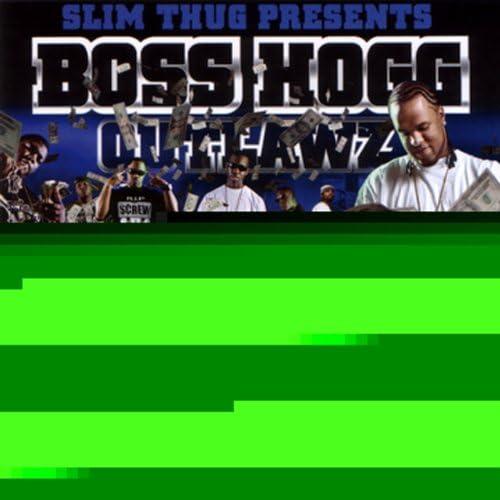 Slim Thug, Boss Hogg Outlawz