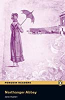 Penguin Readers: Level 6 NORTHANGER ABBEY (MP3 PACK) (Pearson English Graded Readers)