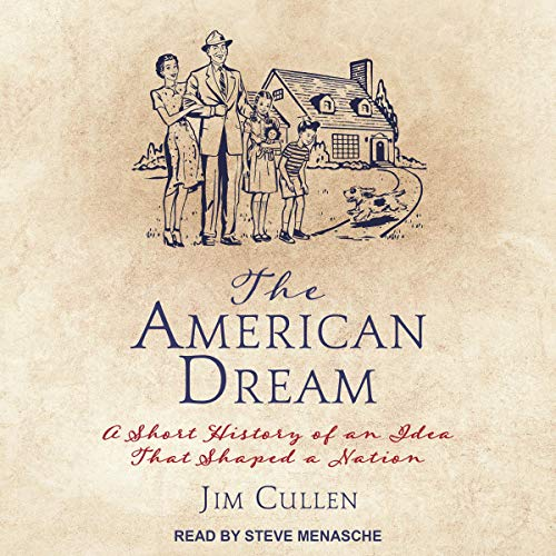 The American Dream Audiobook By Jim Cullen cover art