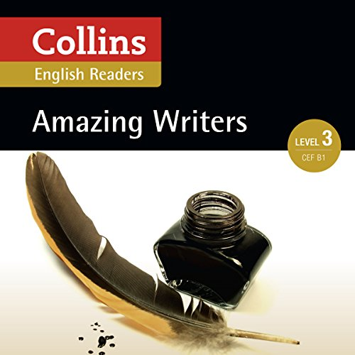 Amazing Writers     B1 (Collins Amazing People ELT Readers)              By:                                                                                                                                 Anne Collins - adaptor,                                                                                        Fiona MacKenzie - editor                               Narrated by:                                                                                                                                 Collins                      Length: 1 hr and 13 mins     Not rated yet     Overall 0.0