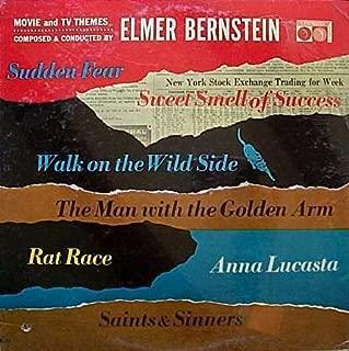 Sudden Fear; Walk on the Wild Side; Rat Race; Saints & Sinners -Elmer Bernstein Movie and Tv Themes LP