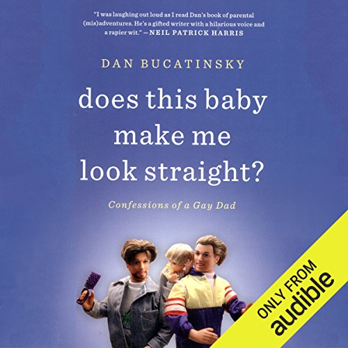 Does This Baby Make Me Look Straight? audiobook cover art
