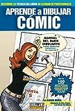 Aprende a dibujar cómic: Manual del buen dibujante