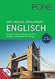 PONS Der große Sprachkurs Englisch: Erfolgreich vom Anfänger zum Profi! Großes Lernbuch mit 352 Seiten plus Audio CD mit über 250 min. Hörtraining.: ... mit über 250 Minuten Hörtraining auf MP3-CD