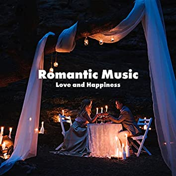 Romantic Music: Love and Happiness, Special Evening with Dinner Jazz Music
