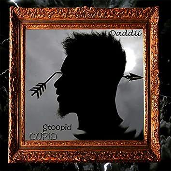 Stoopid Cupid