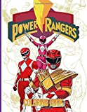 Power Rangers Coloring Book: Power Rangers Adult Coloring Books! With Newest Unofficial Images