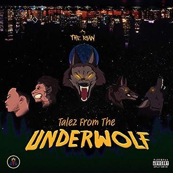 Talez from the UnderWolf