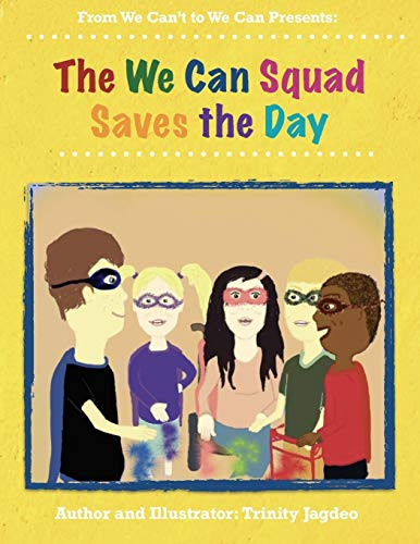 The We Can Squad Saves the Day