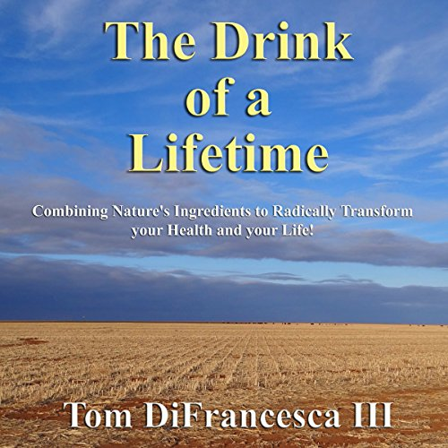 The Drink of a Lifetime audiobook cover art
