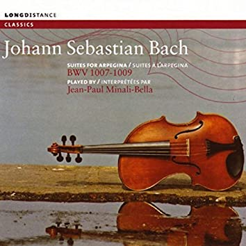 Bach: Suites for Arpegina BWV 1007-1009