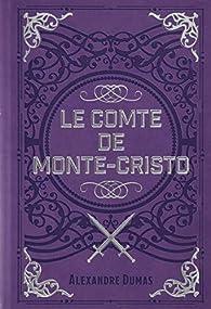 Le comte de Monte-Cristo par Alexandre Dumas