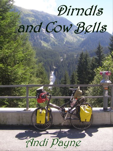 Dirndls & Cow Bells (Andi's Travels Book 6) (English Edition)