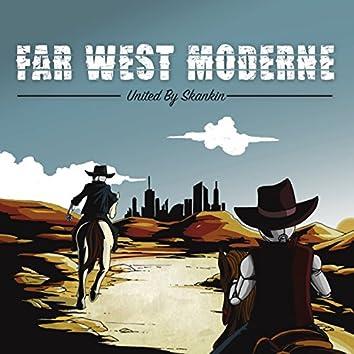 Far West Moderne